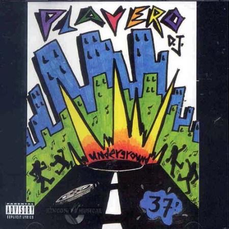 Playero 37 Underground
